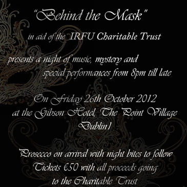 'Behind the Mask' for the IRFU Charitable Trust