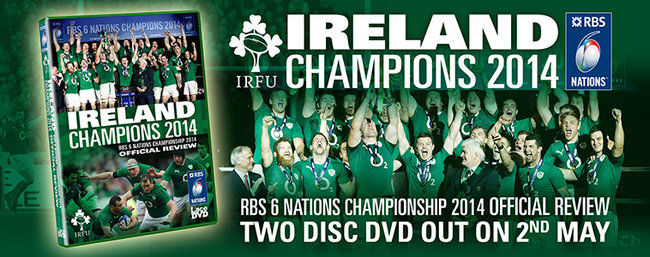 Ireland 2014 RBS 6 Nations Champions - DVD out now