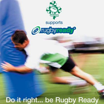 Do it right....be 'Rugby Ready'