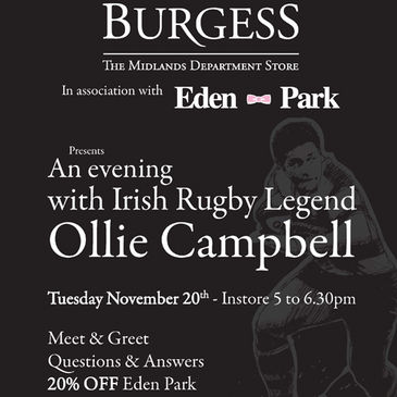 Ollie Campbell will be in Burgess to launch the Eden Park collection