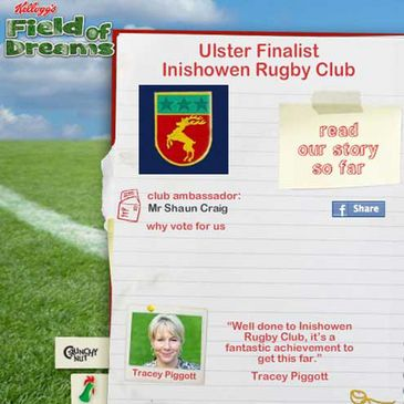 Inishowen RFC are one of four finalists in the Kellogg's Field of Dreams competition