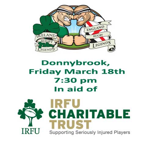 The legends will be raising funds for the IRFU Charitable Trust